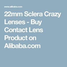 22mm Sclera Crazy Lenses - Buy Contact Lens Product on Alibaba.com