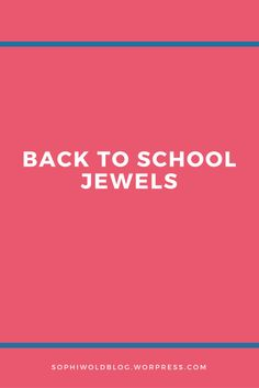 Back to School Jewels! Click through to read the full post!