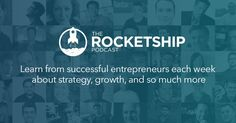 The Rocketship Podcast - Awesome interviews with entrepreneurs published twice a week. Topics include product development, funding, bootstrapping, sales, and growth. Work Life Balance, Motivate Yourself, Family Life, Digital Marketing, Entrepreneur, Interview, Things To Think About, Sales Techniques, Blue Filter