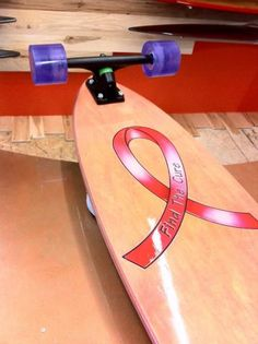 A board for breast cancer. This is so the tomboy in me! LOL