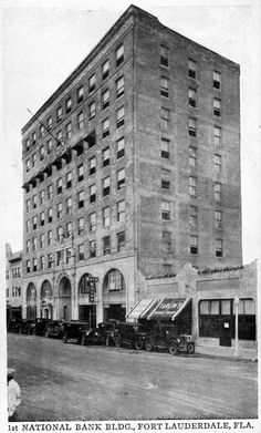 First National Bank, Fort Lauderdale, FL 1930s  State Archives of FL - http://www.floridamemory.com/items/show/140368