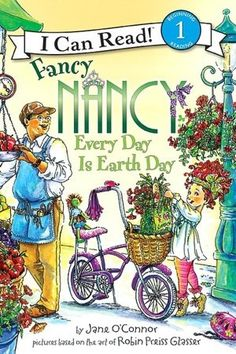 Fancy Nancy Every Day Is Earth Day.