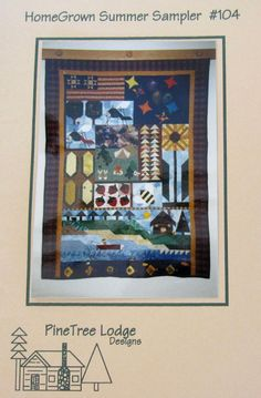 PineTree Lodge Designs HOMEGROWN SUMMER SAMPLER quilted wallhanging pattern #PineTreeDesigns