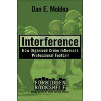 Interference by Dan E. Moldea