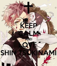 keep-calm-and-love-shin-tsukinami.png (600×700)