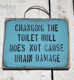 Changing The Toilet Roll Funny Bathroom Sign Toilet Paper Washroom Sign For Kids Toilet Roll Holder Bathroom Art Beach House Decor Wood Sign