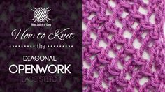 How to Knit the Diagonal Openwork Lace Stitch