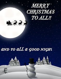 merry christmas to all and to all a goodnight christmas sparkle pinterest merry christmas quotes and family christmas - Merry Christmas To All And To All A Good Night