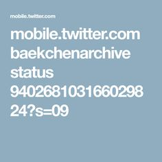 mobile.twitter.com baekchenarchive status 940268103166029824?s=09