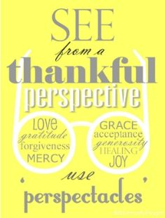 Perspectacles. Quote by Glennon of MOMastery.  Graphic by Deb Kennedy of HOMEWARDfound Decor 2014.