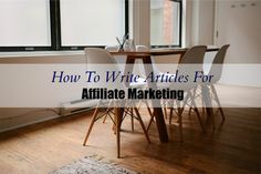 How to write articles for affiliate marketing on your blog