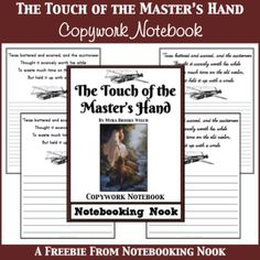 Freebie: The Touch of the Master's Hand Copywork Notebook