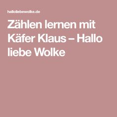 Zählen lernen mit Käfer Klaus – Hallo liebe Wolke