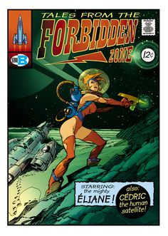 Tales from the Forbidden Zone by *lao-wa on deviantART.  comic book cover art pulp retro futurism back to the future tomorrow tomorrowland space planet age sci-fi airship steampunk dieselpunk alien aliens martian martians BEMs BEM's