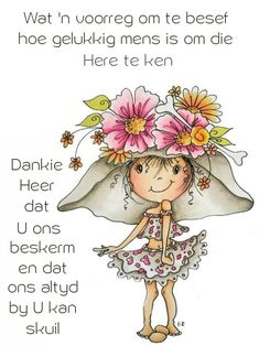 Good Morning Messages, Good Morning Wishes, Lekker Dag, Goeie Nag, Goeie More, Inspirational Qoutes, Afrikaans Quotes, Christian Messages, Bible Prayers