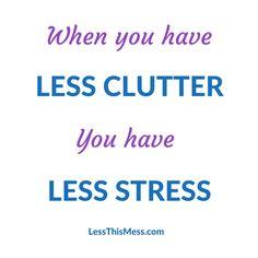 Less Clutter, Less Stress