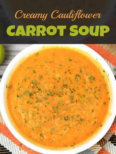 Detox Soup: Creamy Cauliflower Carrot Soup #detox
