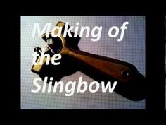 Making Of The Slingbow 30Joule (Slideshow)