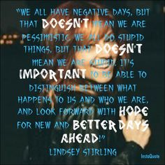 Lindsey Stirling quote. Thank you so much Lindsey for all you do <3