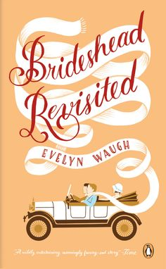 Book Cover Illustration and Hand Lettering for 'Brideshead Revisited'. Jim Tierney 2012