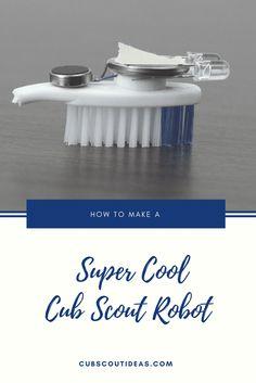 Bears - Robotics How To Make Super Cool (And Easy) Cub Scout Robots via @CubIdeas