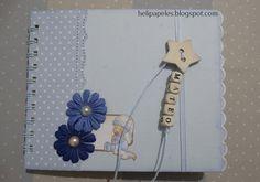 Heli Papeles ♥: Mini Álbum de niño muy azul