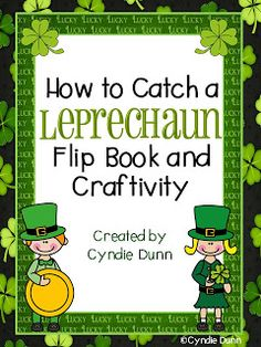 How to Catch a Leprechaun Flip Book and Craftivity