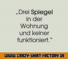 Mistteile ...  #crazys #prost #fun #spass #rauchen #trinken #verrückt #saufen #irre #crazyshirtfactory #geilescheiße #funpic #funpics #spiegel #wohnung