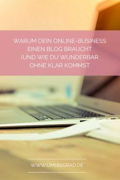 Bist Du Dir unsicher, ob Dein Business einen Blog braucht? In diesem Artikel findest Du die Antwort! #selbstvertrauenstehtmir #blog #onlinebusiness