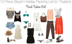 What to pack for Thailand. Taken from www.travelfashiongirl.com