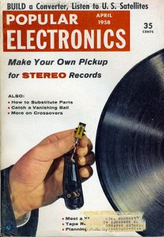 Make your own record pickup, Popular Mechanics, April 1958, magazine cover