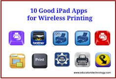 Educational Technology and Mobile Learning: 10 Good iPad Apps for Wireless Printing