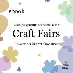 Here is my list of free Craft Show tips. From my newsletter archives. Good luck with you crafty biz! Laura Bray