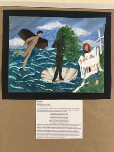 """8th Grade, OMS Student, Remixed the """"Birth of Venus"""" with a modern twist about a topic that is important to her, which is saving the environment."""