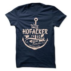 [Best Tshirt name origin] HOFACKER Discount Best Hoodies, Tee Shirts