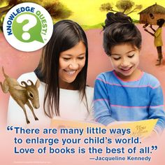 Enlarge your child's world with reading!