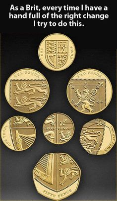 Funny pictures about British coins. Oh, and cool pics about British coins. Also, British coins. Best Of British, British Things, Being British, Harrods, British Memes, British Quotes, The Meta Picture, Thing 1, To Infinity And Beyond