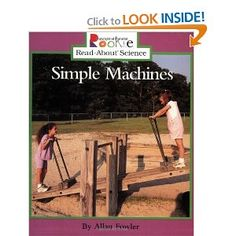 Simple Machines (Rookie Read-About Science): Allan Fowler: 9780516273105: Amazon.com: Books