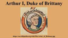Arthur I, Duke of Brittany British Monarchy History, Brittany, Duke, Royalty, Royals, Peacocks, Bretagne