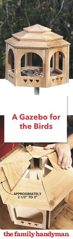 Easy Carpentry Projects - A Gazebo for the Birds Easy Carpentry Projects - Get A Lifetime Of Project Ideas and Inspiration! Wood Bird Feeder, Bird House Feeder, Bird Feeders, Bird Feeder Plans, Woodworking Furniture Plans, Learn Woodworking, Woodworking Articles, Woodworking Garage, Diy Wood Projects For Men