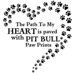 The Path To My Heart is paved with Pit Bull Paw by LoveaBullGear, $23.00