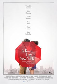 A Rainy Day in New York is a 2019 American romantic comedy film written and directed by Woody Allen. It stars Timothée Chalamet, Elle Fanning, Selena Gomez, Jude Law, Diego Luna and Liev Schreiber. Diego Luna, Jude Law, Woody Allen, Elle Fanning, New York Poster, Martin Scorsese, Tv Series Online, Movies Online, Movies To Watch