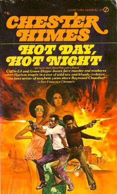 Hot Day, Hot Night by Chester Himes
