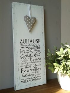 Dieses weiße Holzschild begrüßt Deine Gäste schon vor der Haustür oder es i. This white wooden sign greets your guests at the front door or it is a nice eye-catcher in the hallway. Diy Craft Projects, Diy And Crafts, Pallet Art, Wooden Hearts, Shabby Chic Style, Shabby Look, Shabby Vintage, Vintage Signs, Wooden Signs