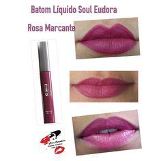 Batom Eudora Rosa Marcante na versão liquida.