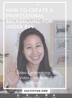 How to Create a Professional Background for Video Interviews, Webinars, and Conference Calls at Home (Under $99) | Interview Advice | Skype | Business Background | Work Spaces | Workplace | FaceTime | Zoom | #interview #phoneinterview #interviewadvice #careeradvice #skype #zoom