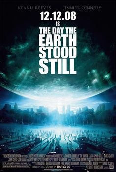THE DAY THE EARTH STOOD STILL (2008): A disappointingly poor remake of the 1951 classic sci-fi film about an alien visitor and his giant robot counterpart who visit Earth.