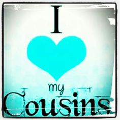I love my cousins Still Love Her, Love You, Family Wall Quotes, Avengers Quotes, Cousin Quotes, Love My Family, Cousins, Scrapbooks, Bible Verses
