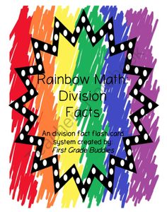 Rainbow Math: Division Fact Fluency (A Flash Card System) product from First Grade Buddies 2 on TeachersNotebook.com