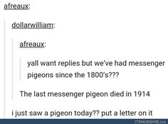 I think you meant passenger pigeons... People still use messenger pigeons. Pretty sure those aren't breed specific